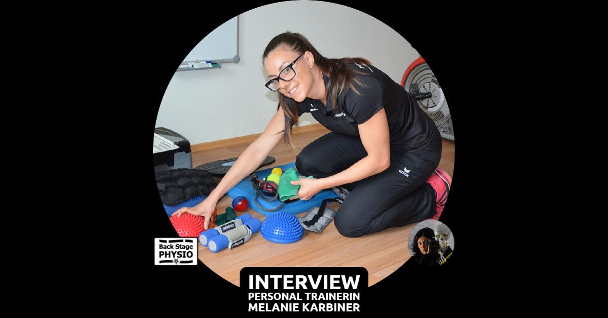Beitragsbild BackStagePhysio Interview mit Personal Trainerin Melanie Karbiner
