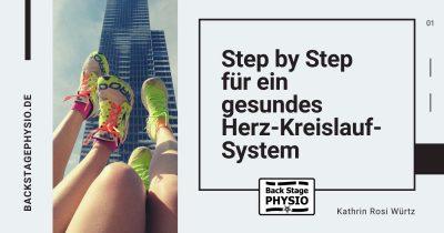 Step by Step für ein gesundes Herz-Kreislauf-System